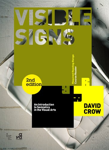 Visible Signs: An Introduction to Semiotics in the Visual Arts 9782940411429