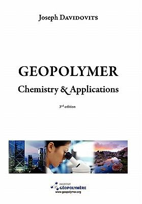 Geopolymer Chemistry and Applications, 3rd Ed 9782951482050