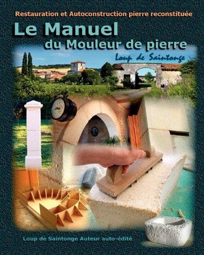 Le Manuel Du Mouleur de Pierre 9782952964852