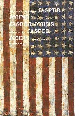 Comment Ecrire Pour Jasper Johns 9782970053255