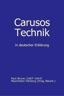 Carusos Technik 9783000234118