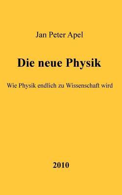 Die Neue Physik 9783000305825