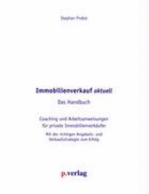 Immobilienverkauf Aktuell - Das Handbuch 9783000179327
