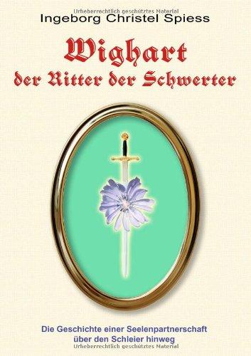 Wighart Der Ritter Der Schwerter 9783000277153