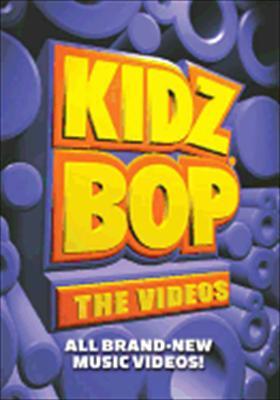 Kidz Bop: The Videos