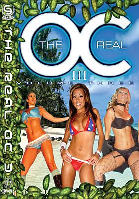 The Real O.C.: Volume 3