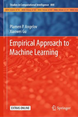 Empirical Approach to Machine Learning (Studies in Computational Intelligence (800))