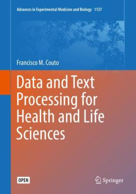Data and Text Processing for Health and Life Sciences (Advances in Experimental Medicine and Biology)