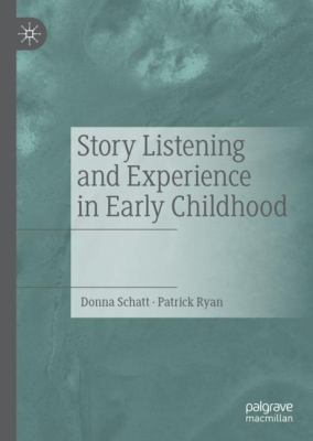 Story Listening and Experience in Early Childhood