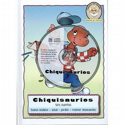 Chiquisaurios: A Collection of Six Stories with Audio CD 9783037303016