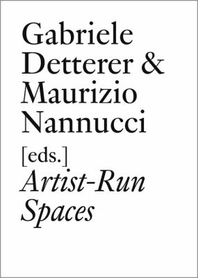 Artist-Run Spaces: Non Profit Collective Oraganizations in the 1960s & 1970s 9783037641910