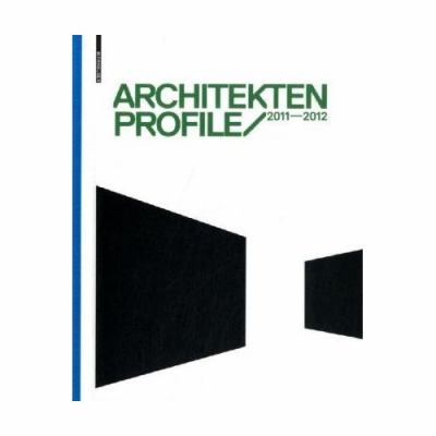 Architekten Profile 2011/2012 9783034606127