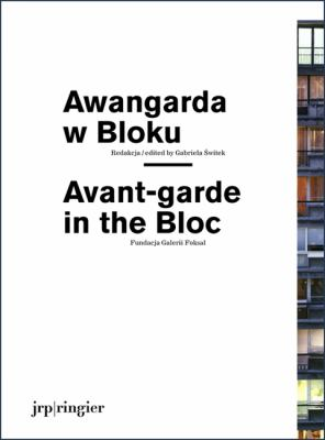 Awangarda W Bloku/Avant-Garde In The Bloc 9783037640944