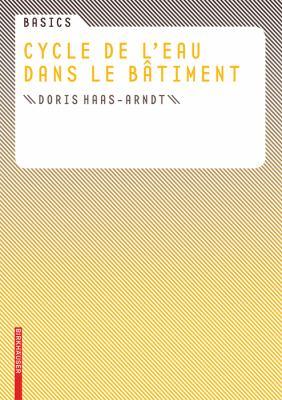 Basics Cycle de L'Eau Dans le Batiment 9783034600194