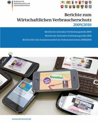 Berichte Zum Wirtschaftlichen Verbraucherschutz 2009/2010 9783034801829