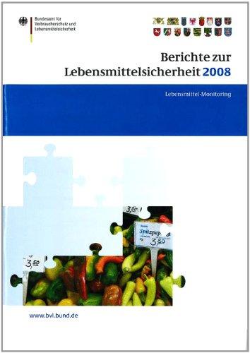 Berichte Zur Lebensmittelsicherheit 2008: Lebensmittel-Monitoring 2008 9783034602556