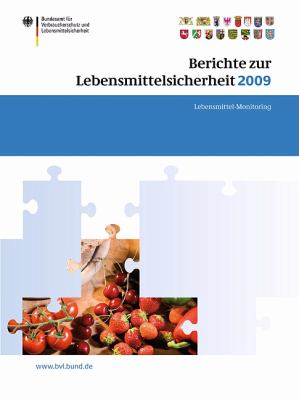 Berichte Zur Lebensmittelsicherheit 2009: Lebensmittel-Monitoring 9783034800945