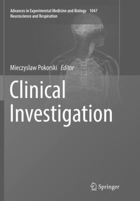 Clinical Investigation (Advances in Experimental Medicine and Biology)