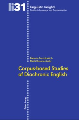 Corpus-Based Studies of Diachronic English