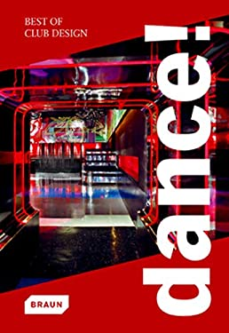 Dance!: Best of Club Design 9783037680292