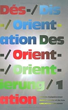 Des-/Orientierung, Dis-/Orientation, Da(c)S-/Orientation 1 9783037781333