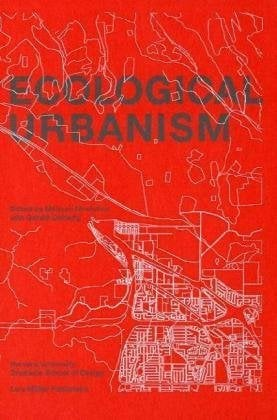 Ecological Urbanism 9783037781890