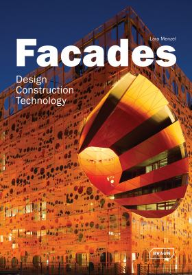 Facades: Design, Construction & Technology 9783037681107