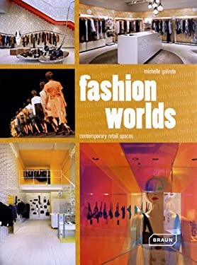 Fashion Worlds: Contemporary Retail Spaces 9783037681039