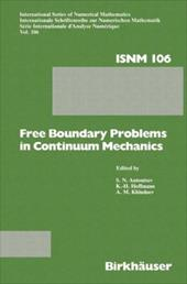 Free Boundary Problems in Continuum Mechanics: International Conference on Free Boundary Problems in Continuum Mechanics, Novosibi 21008032