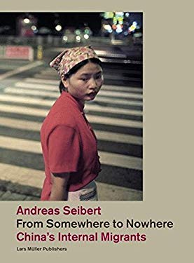 From Somewhere to Nowhere: China's Internal Migrants 9783037781463