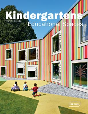 Kindergartens: Educational Spaces 9783037680490