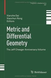 Metric and Differential Geometry: The Jeff Cheeger Anniversary Volume 16645804