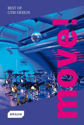 Move! Best of Gym Design 9783037680469