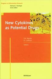 New Cytokines as Potential Drugs 21007952