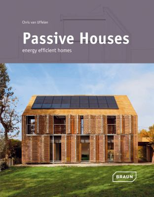 Passive Houses: Energy Efficient Homes 9783037681060