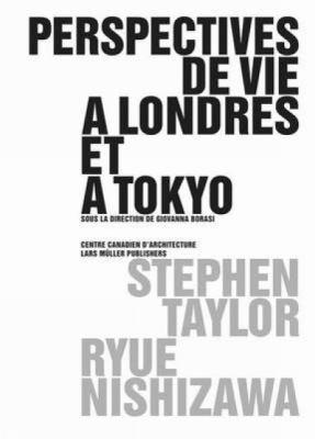 Perspectives de Vie A Londres Et A Tokyo 9783037781524