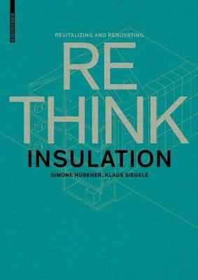 Rethink-Revitalizing and Renovating: Insulation