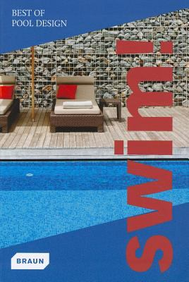 Swim!: Best of Pool Design 9783037680636