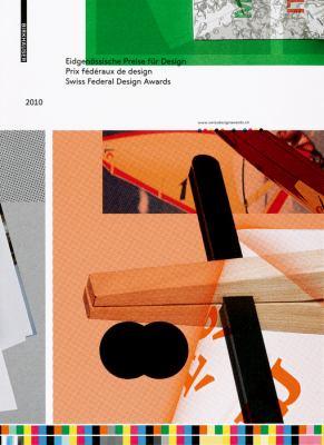 Eidgenossische Preise Fur Design/Prix Federaux de Design/Swiss Federal Design Awards