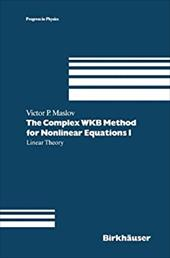 The Complex WKB Method for Nonlinear Equations: Linear Theory 21008009