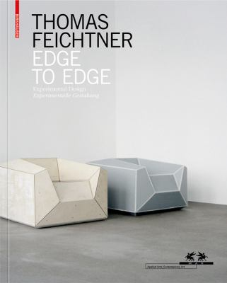 Thomas Feichtner - Edge to Edge: Experimental Design 9783034603423