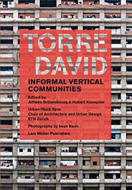 Torre David: Anarcho Vertical Communities 9783037782989