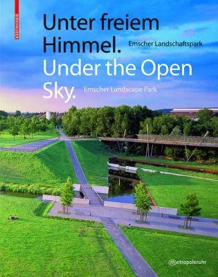 Under the Open Sky: Emscher Landscape Park 9783034602662
