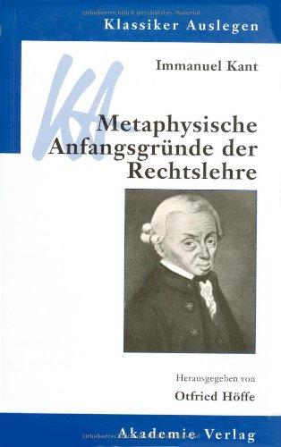 Immanuel Kant: Metaphysische Anfangsgrunde Der Rechtslehre 9783050030258