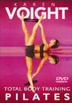Karen Voight: Total Body Training Pilates