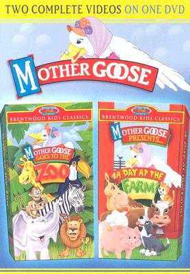 Mother Goose Goes to the Zoo/Presents...a Day at the Farm