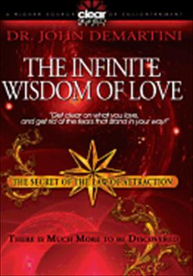 Secret of the Law of Attraction 2: Infinite Wisdom of Love