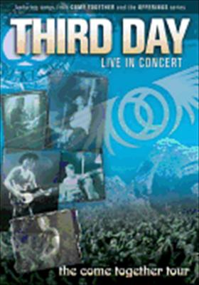 Third Day Live in Concert - The Come Together Tour