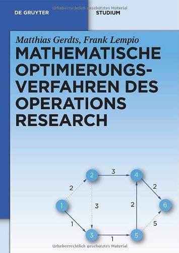 Mathematische Optimierungsverfahren Des Operations Research 9783110249941