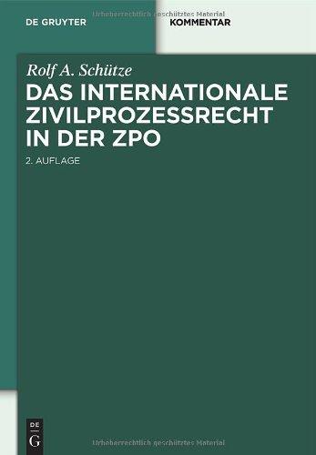 Das Internationale Zivilprozessrecht in Der ZPO 9783110250831